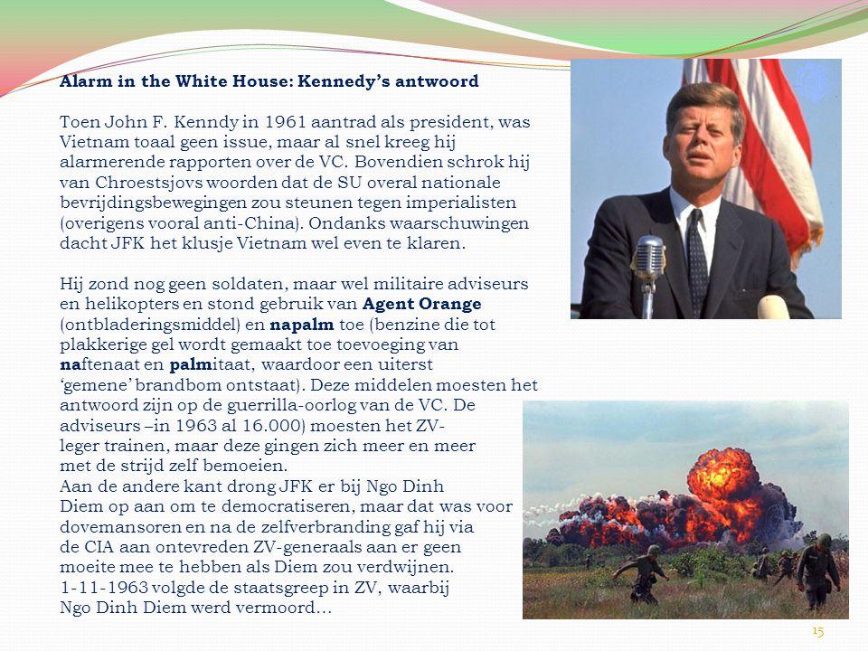 15 Alarm in the White House: Kennedy's antwoord Toen John F.
