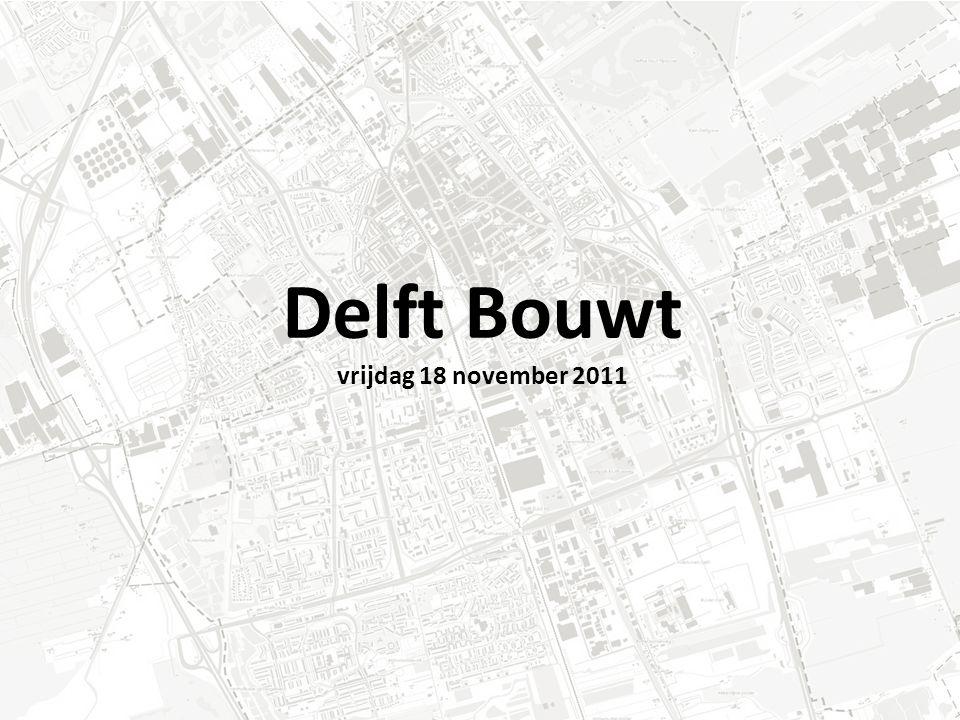 Delft Bouwt vrijdag 18 november 2011