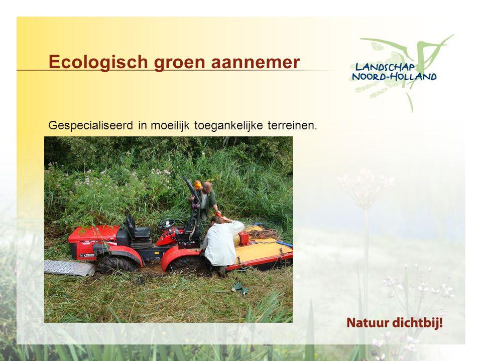 Meer informatie: •Op onze nieuwe website: www.landschapnoordholland.nlwww.landschapnoordholland.nl Onze portfolio's Of een persoonlijke gesprek
