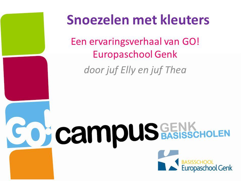 Snoezelen met kleuters Een ervaringsverhaal van GO! Europaschool Genk door juf Elly en juf Thea