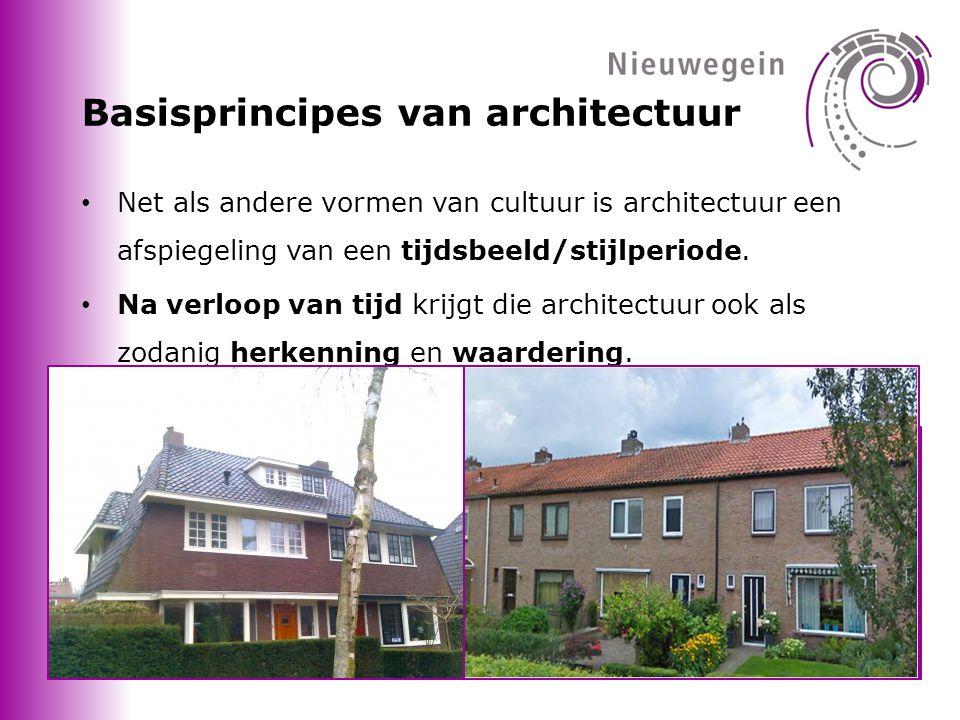 Basisprincipes van architectuur • Net als andere vormen van cultuur is architectuur een afspiegeling van een tijdsbeeld/stijlperiode.