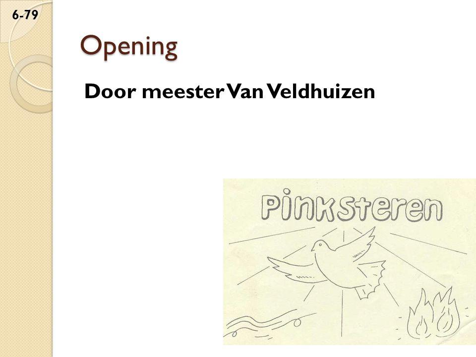 Opening Door meester Van Veldhuizen 6-79
