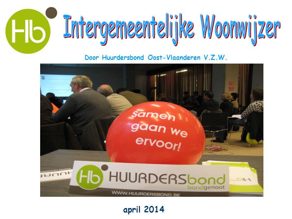 april 2014 Door Huurdersbond Oost-Vlaanderen V.Z.W.