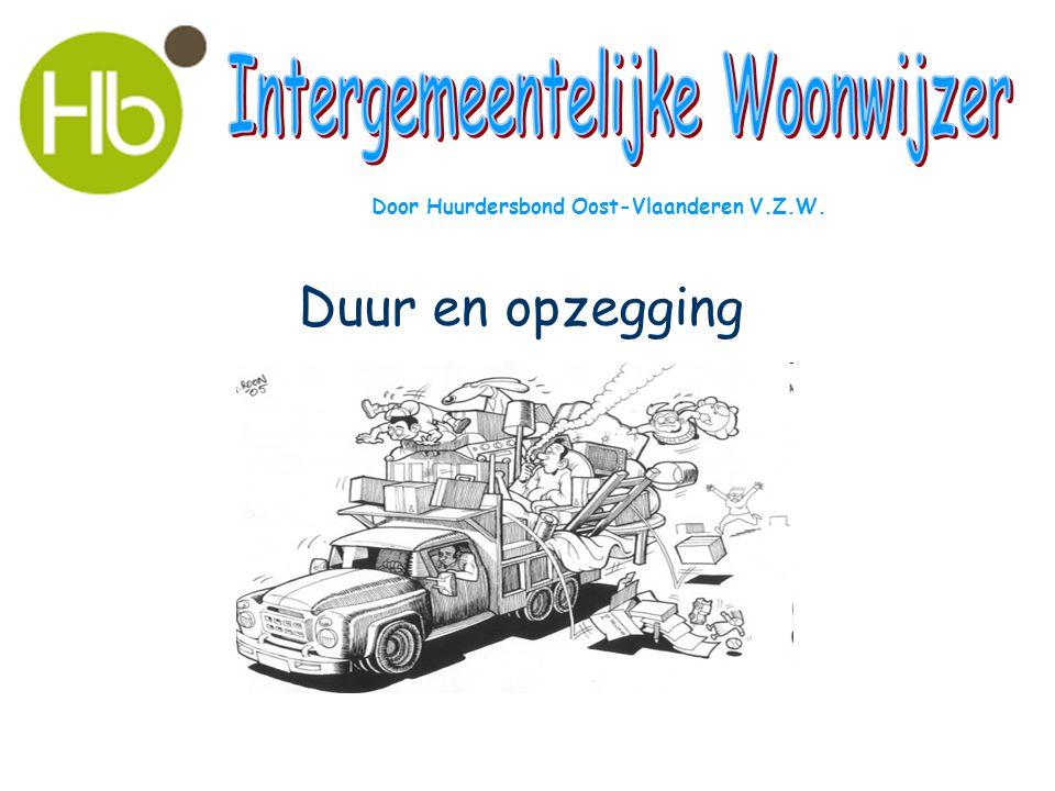 Duur en opzegging Door Huurdersbond Oost-Vlaanderen V.Z.W.