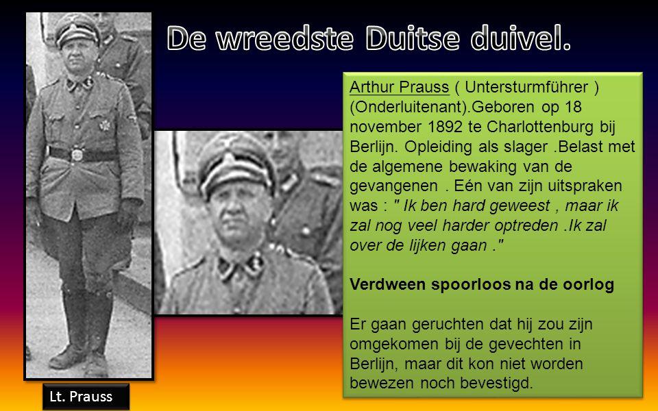 Richard Debodt.Te Breendonk in dezelfde functie als Wyss vanaf Augustus 1942 tot de bevrijding. Even brutaal en onmenselijk als Wyss. Bij verstek ter