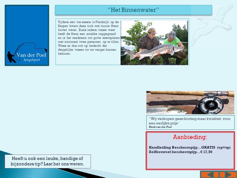 """""""Het Binnenwater"""" Aanbieding: Handleiding Beschermpijp…GRATIS (op=op) Zelfbouwset beschermpijp…€ 17,50 """"Wij verkopen geen korting maar kwaliteit voor"""