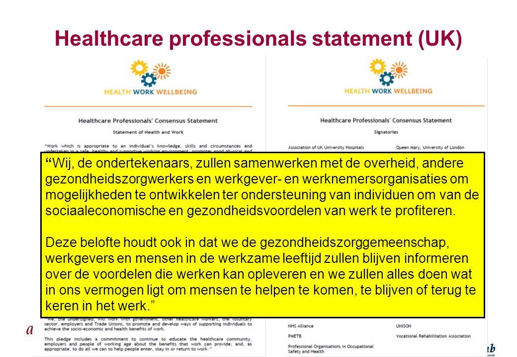 """MAETIS ARBO. WERKEN IS GEZOND Healthcare professionals statement (UK) """"Wij, de ondertekenaars, zullen samenwerken met de overheid, andere gezondheidsz"""