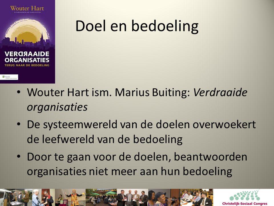Doel en bedoeling • Wouter Hart ism.