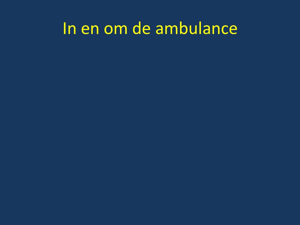 In en om de ambulance