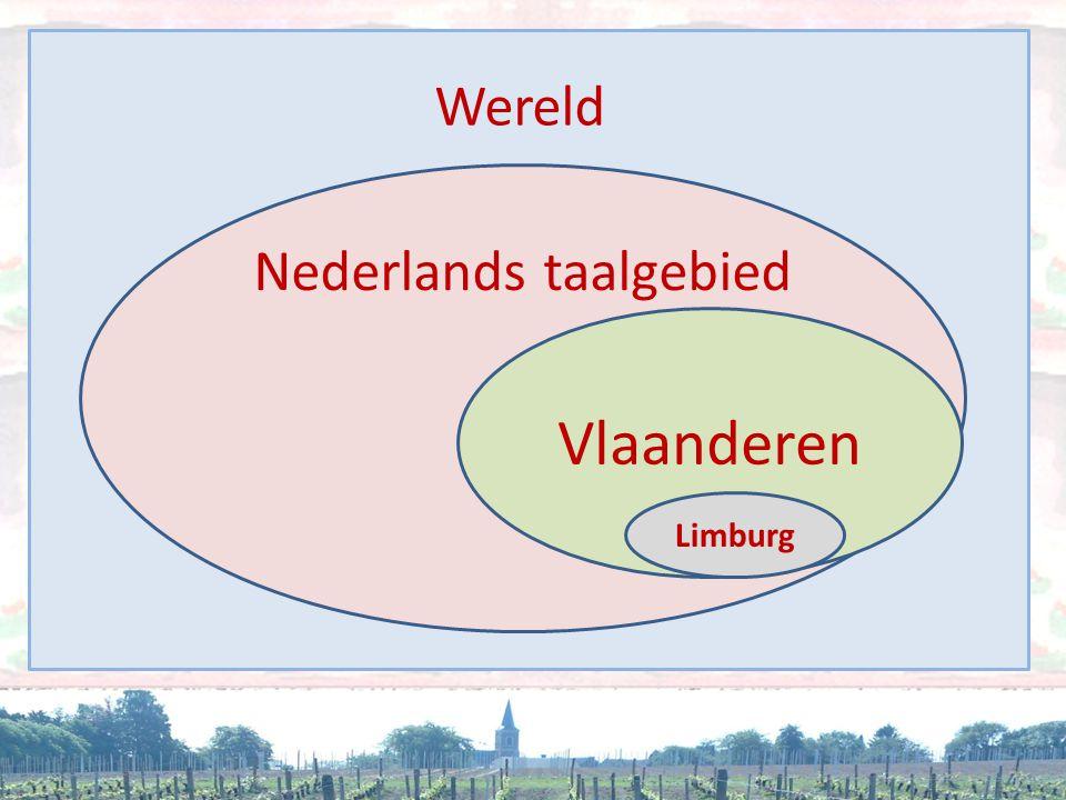 Nederlands taalgebied. Vlaanderen Limburg Wereld
