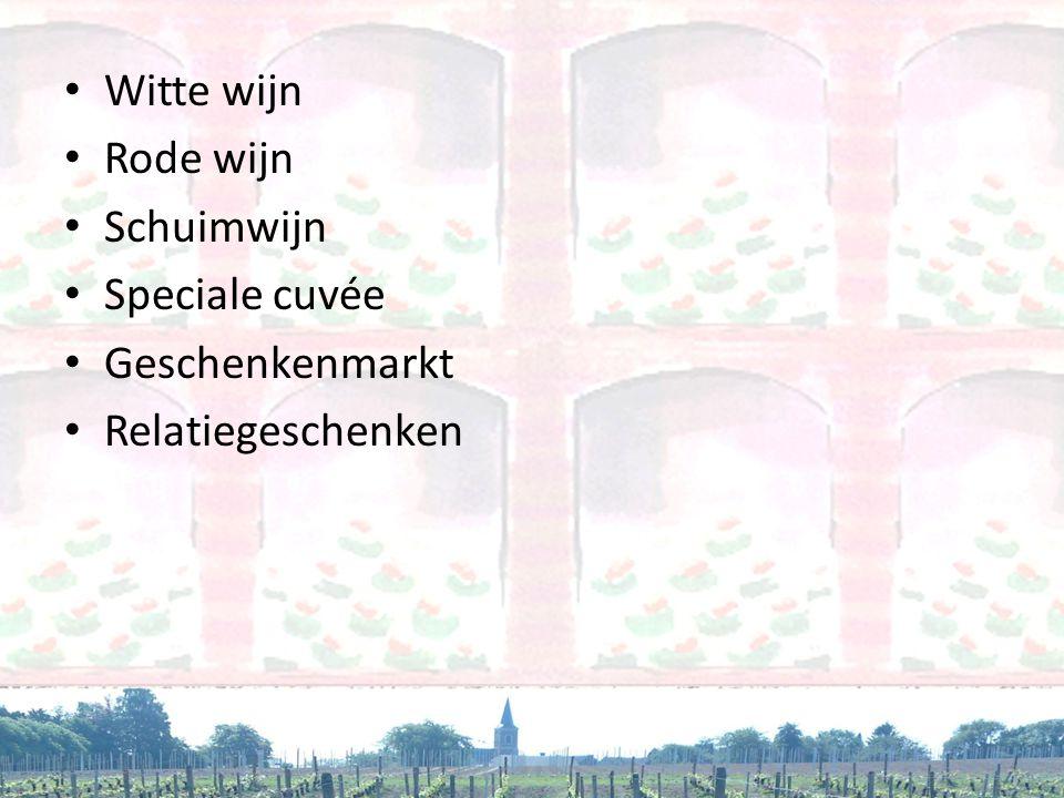 • Witte wijn • Rode wijn • Schuimwijn • Speciale cuvée • Geschenkenmarkt • Relatiegeschenken