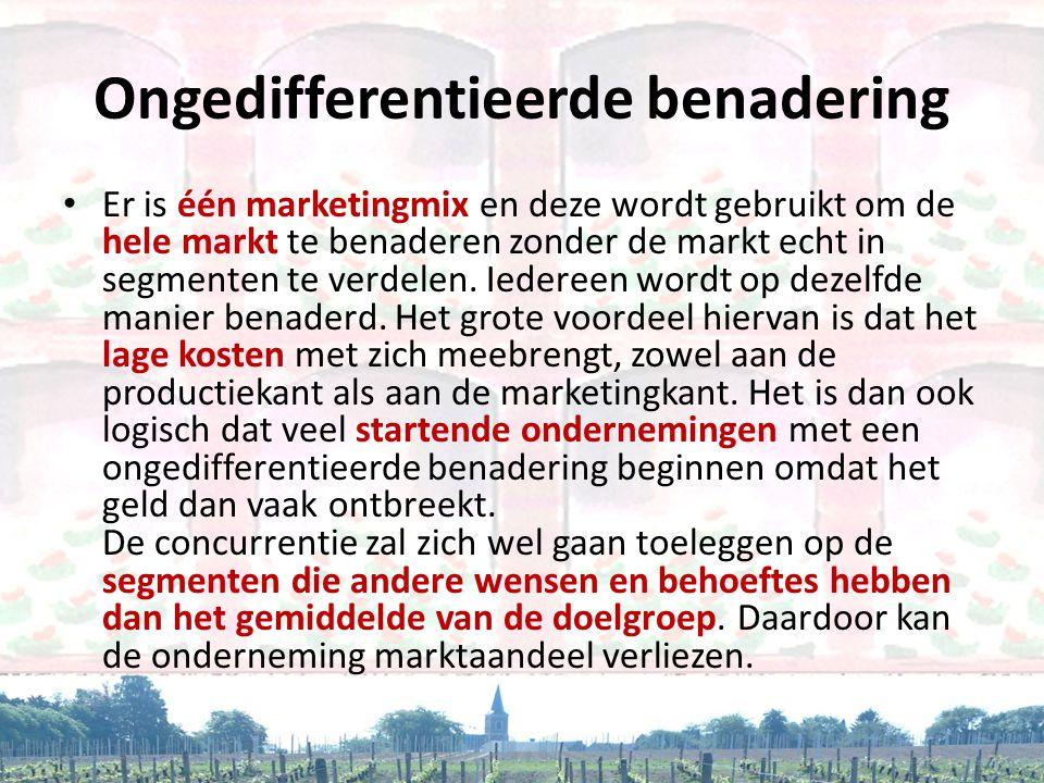 Ongedifferentieerde benadering • Er is één marketingmix en deze wordt gebruikt om de hele markt te benaderen zonder de markt echt in segmenten te verd