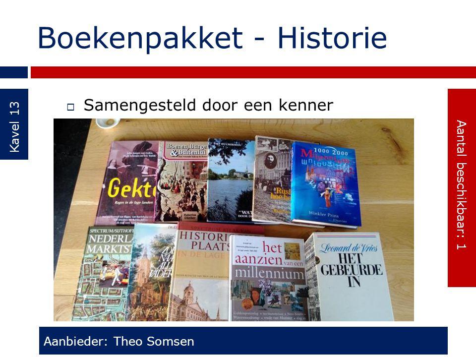 Boekenpakket - Historie Kavel 13  Samengesteld door een kenner Aanbieder: Theo Somsen Aantal beschikbaar: 1