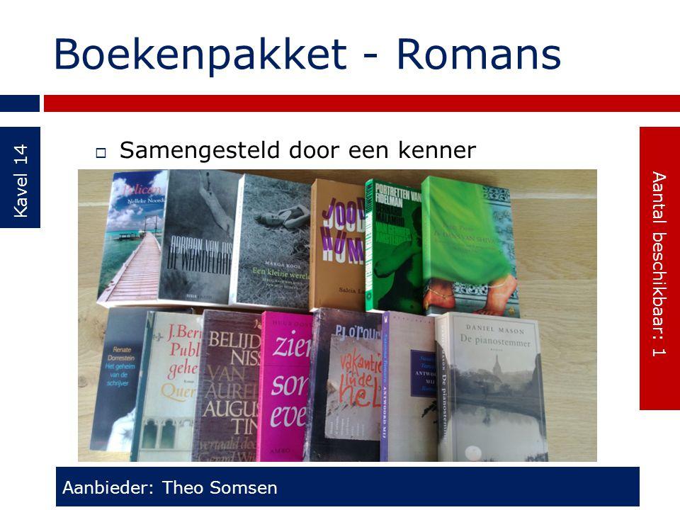 Boekenpakket - Romans Kavel 14  Samengesteld door een kenner Aanbieder: Theo Somsen Aantal beschikbaar: 1