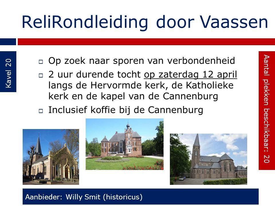 ReliRondleiding door Vaassen Kavel 20  Op zoek naar sporen van verbondenheid  2 uur durende tocht op zaterdag 12 april langs de Hervormde kerk, de K