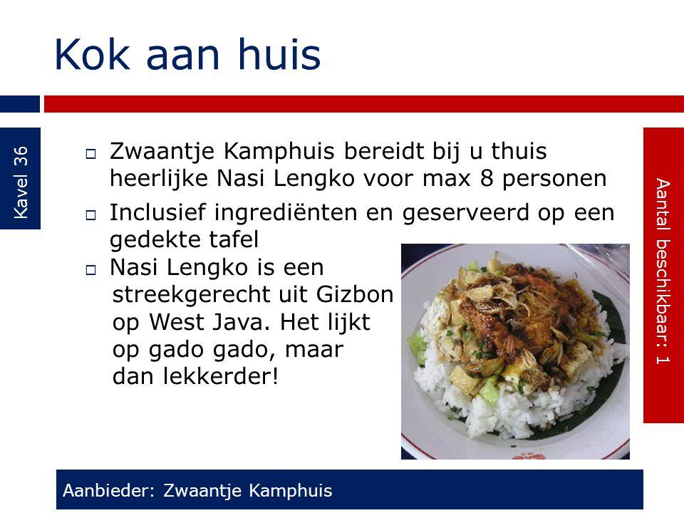 Kok aan huis Kavel 36  Zwaantje Kamphuis bereidt bij u thuis heerlijke Nasi Lengko voor max 8 personen  Inclusief ingrediënten en geserveerd op een