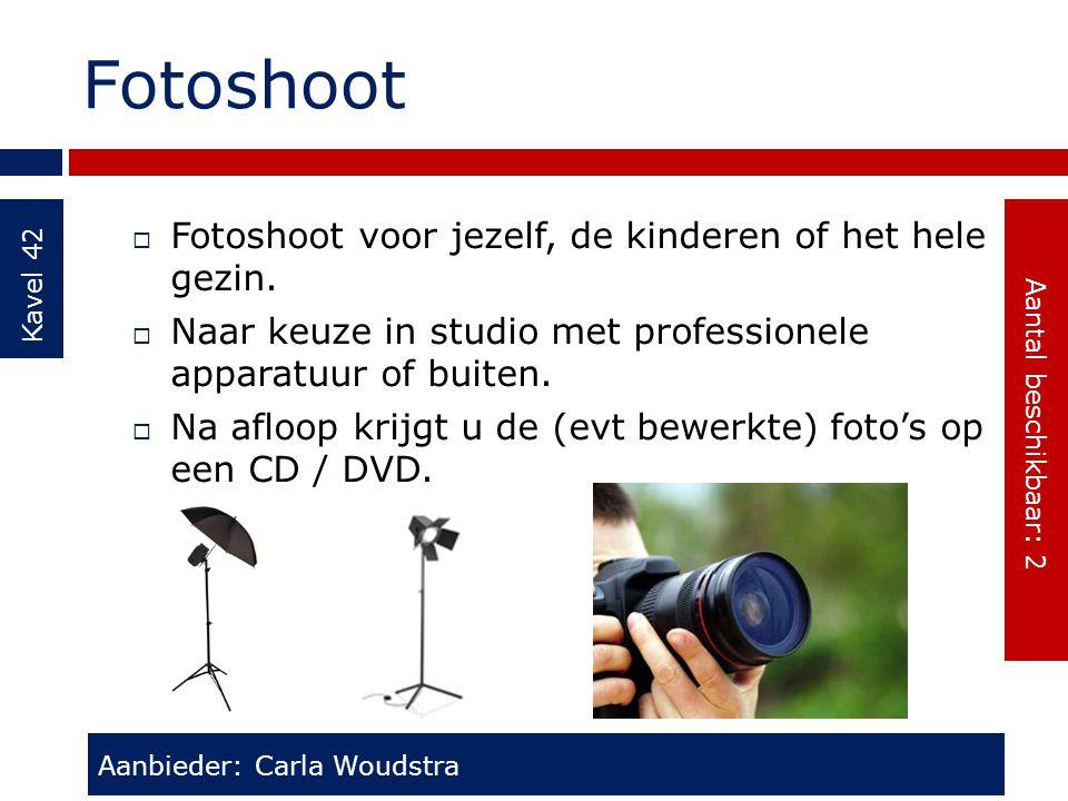 Fotoshoot Kavel 42  Fotoshoot voor jezelf, de kinderen of het hele gezin.  Naar keuze in studio met professionele apparatuur of buiten.  Na afloop