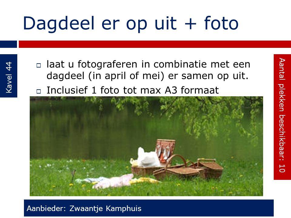 Dagdeel er op uit + foto Kavel 44  laat u fotograferen in combinatie met een dagdeel (in april of mei) er samen op uit.  Inclusief 1 foto tot max A3