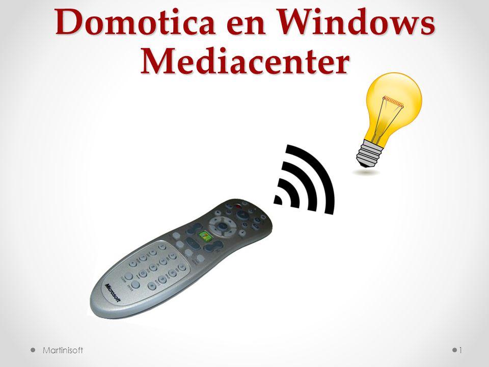 Domotica en Windows Mediacenter Martinisoft1