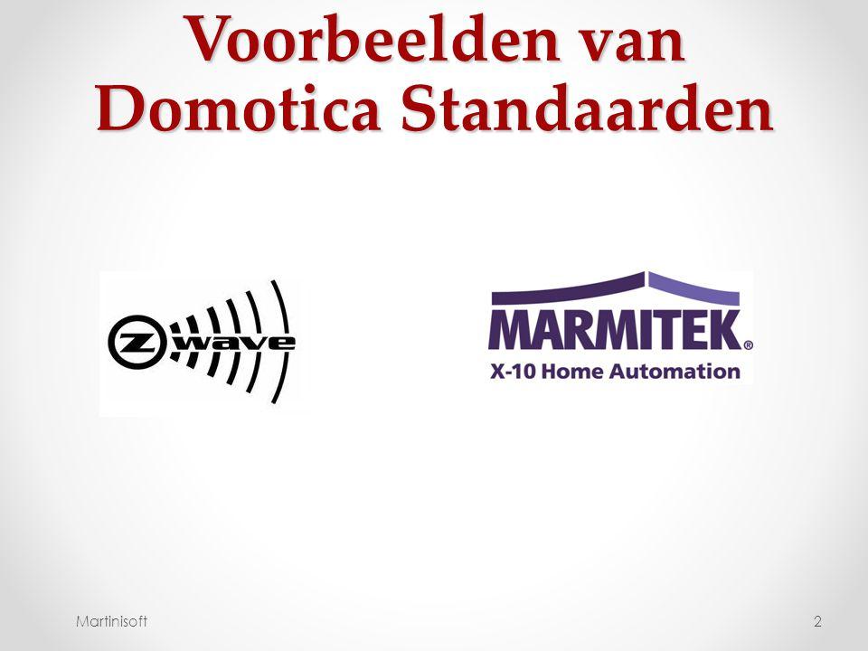 Voorbeelden van Domotica Standaarden 2Martinisoft