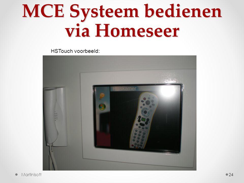 MCE Systeem bedienen via Homeseer 24Martinisoft HSTouch voorbeeld: