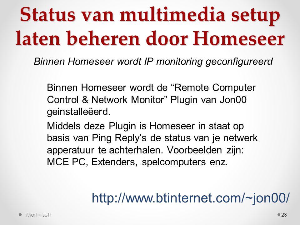 28 Binnen Homeseer wordt de Remote Computer Control & Network Monitor Plugin van Jon00 geinstalleëerd.