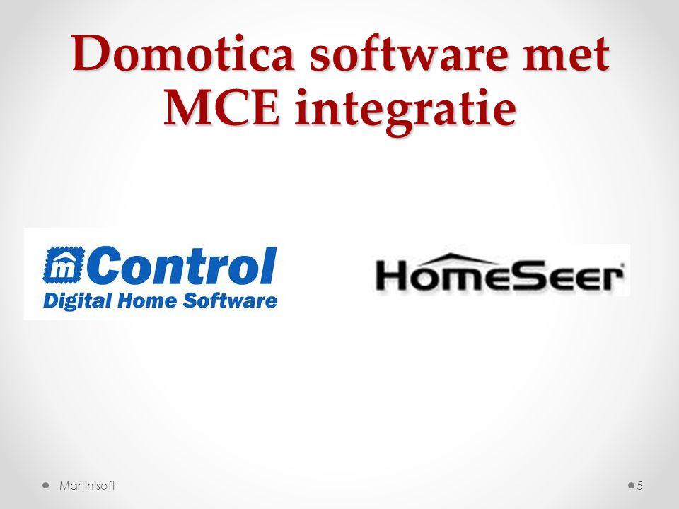 Domotica software met MCE integratie 5 Martinisoft