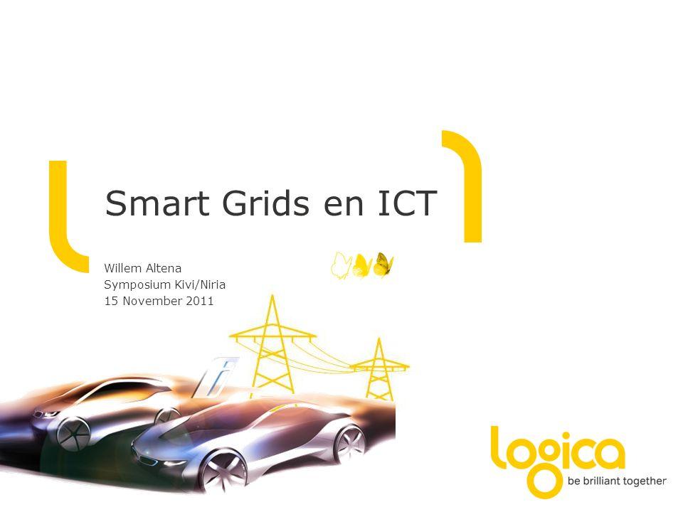 Smart Grids en ICT Willem Altena Symposium Kivi/Niria 15 November 2011