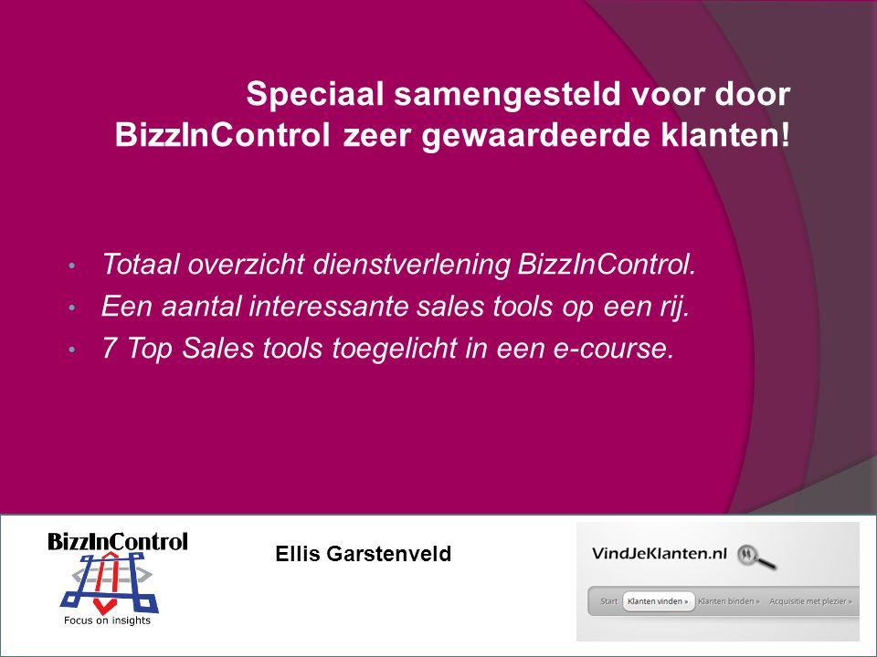 Speciaal samengesteld voor door BizzInControl zeer gewaardeerde klanten.