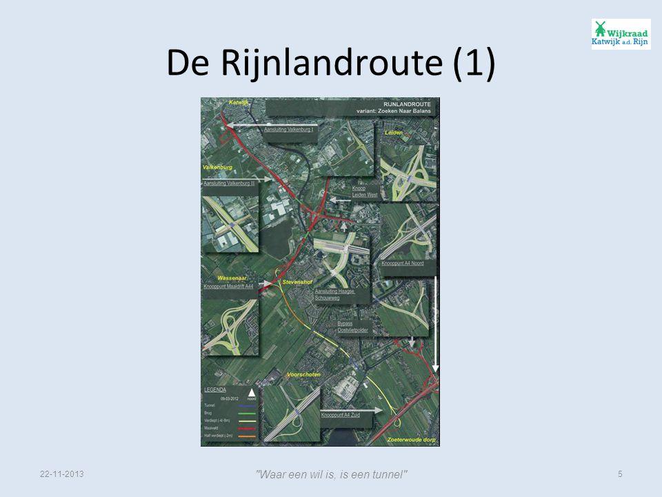 De Rijnlandroute (1) 22-11-2013 Waar een wil is, is een tunnel 5