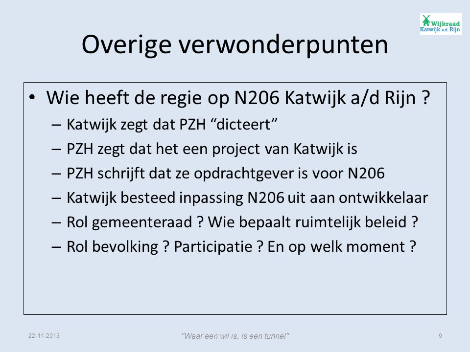 Overige verwonderpunten • Wie heeft de regie op N206 Katwijk a/d Rijn .