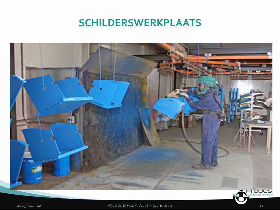 2013 / 04 / 22PreBes & PCBA West-Vlaanderen11 SCHILDERSWERKPLAATS