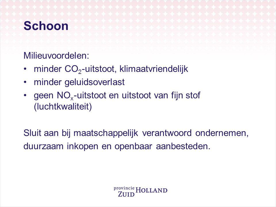 Schoon Milieuvoordelen: •minder CO 2 -uitstoot, klimaatvriendelijk •minder geluidsoverlast •geen NO x -uitstoot en uitstoot van fijn stof (luchtkwalit