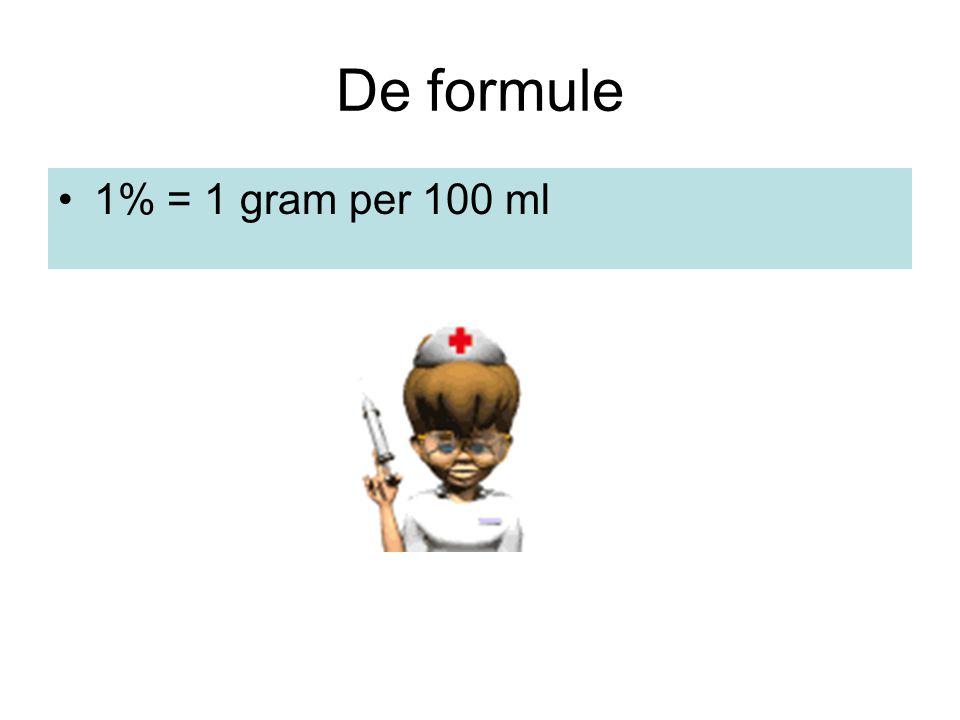 De formule •1% = 1 gram per 100 ml