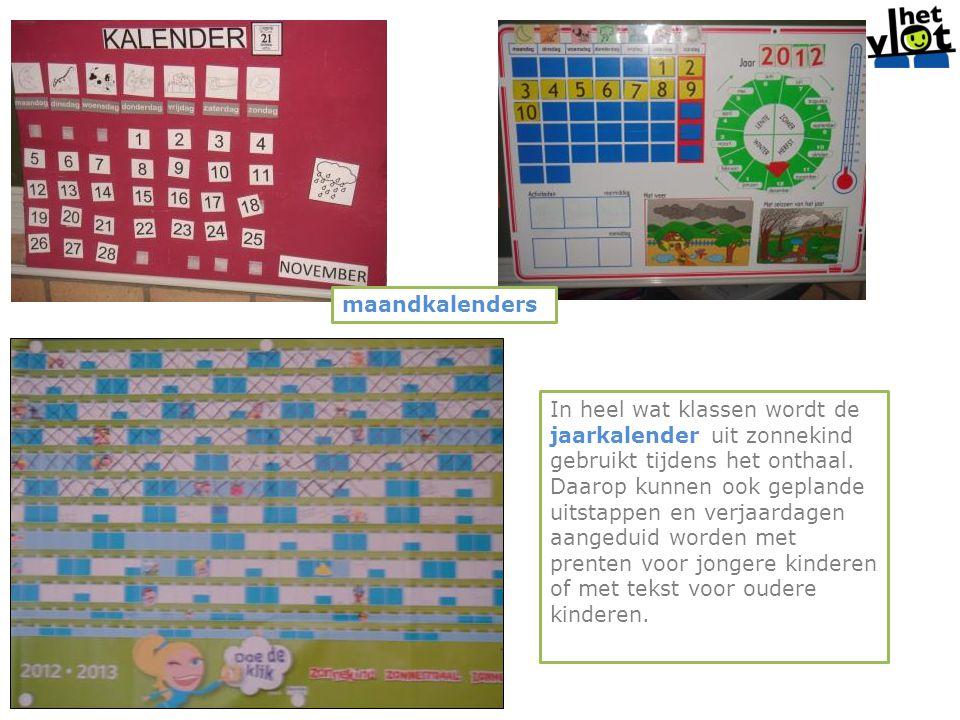 maandkalenders In heel wat klassen wordt de jaarkalender uit zonnekind gebruikt tijdens het onthaal. Daarop kunnen ook geplande uitstappen en verjaard
