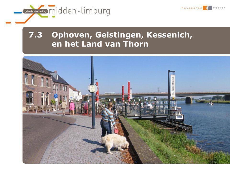 7.3 Ophoven, Geistingen, Kessenich, en het Land van Thorn •xxx