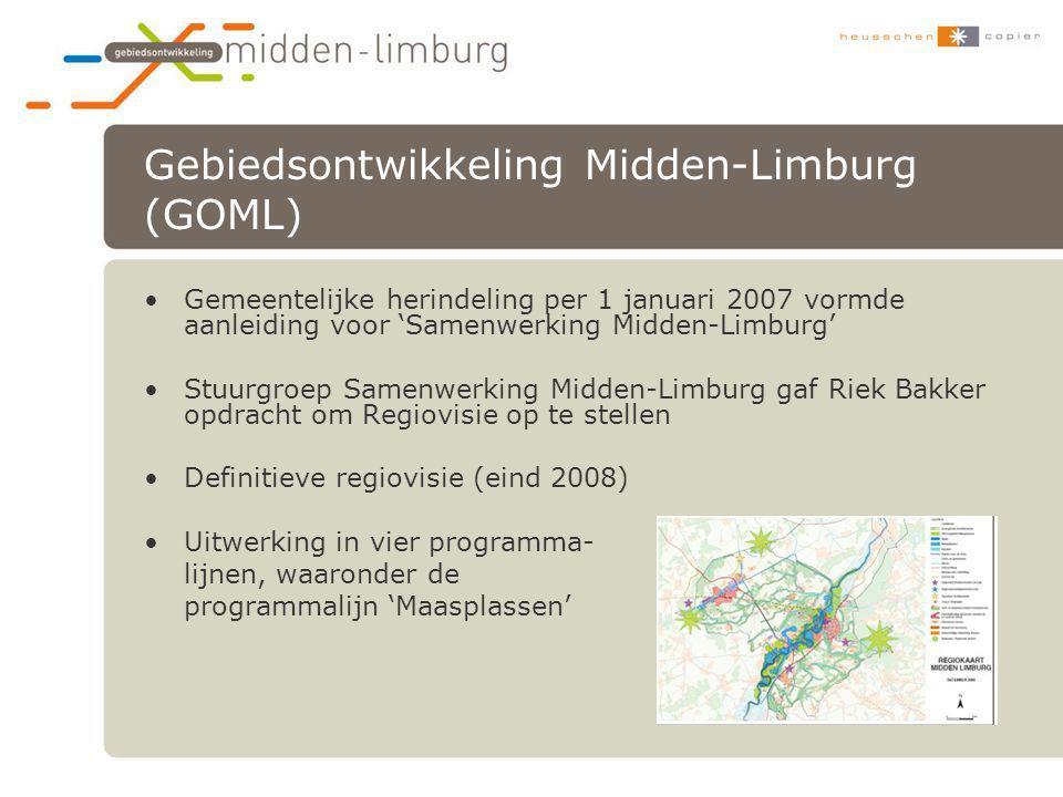 Gebiedsontwikkeling Midden-Limburg (GOML) •Gemeentelijke herindeling per 1 januari 2007 vormde aanleiding voor 'Samenwerking Midden-Limburg' •Stuurgro
