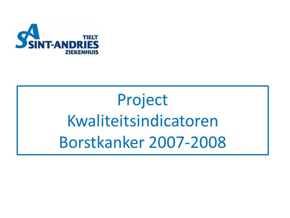 Project Kwaliteitsindicatoren Borstkanker 2007-2008