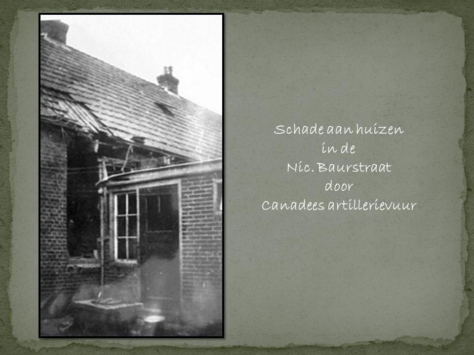 Schade aan huizen in de Nic. Baurstraat door Canadees artillerievuur