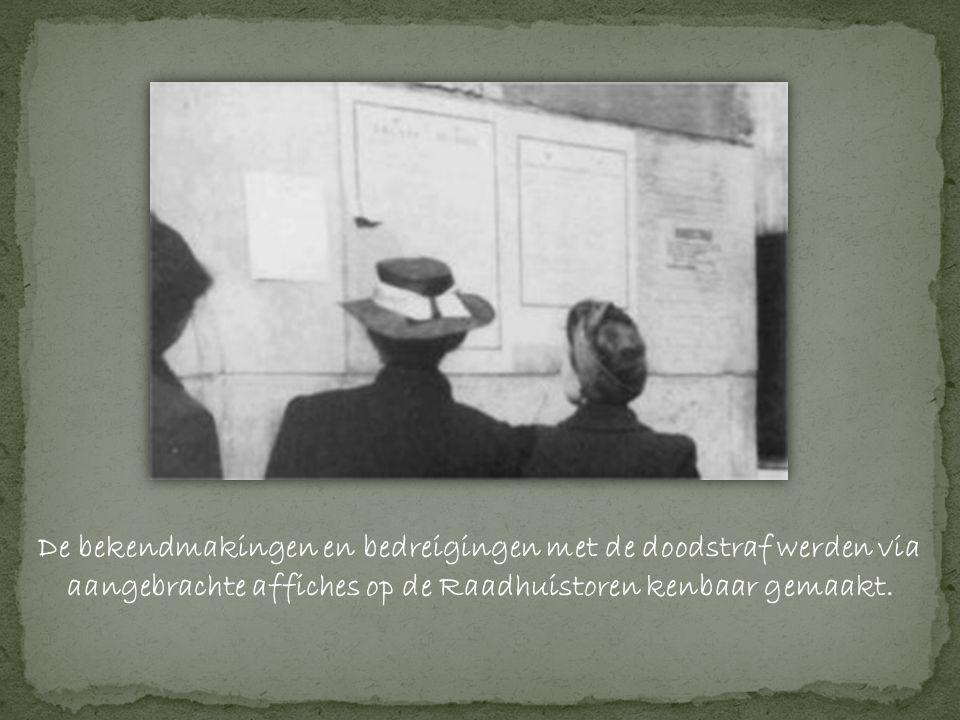 De bekendmakingen en bedreigingen met de doodstraf werden via aangebrachte affiches op de Raadhuistoren kenbaar gemaakt.