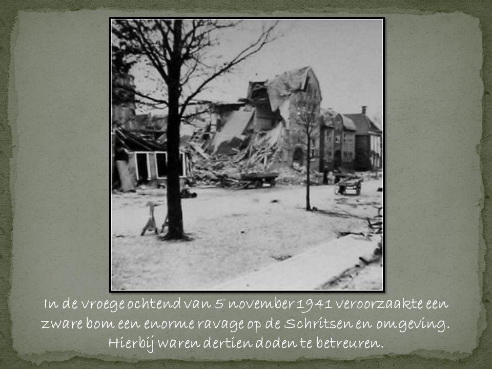 In de vroege ochtend van 5 november 1941 veroorzaakte een zware bom een enorme ravage op de Schritsen en omgeving.