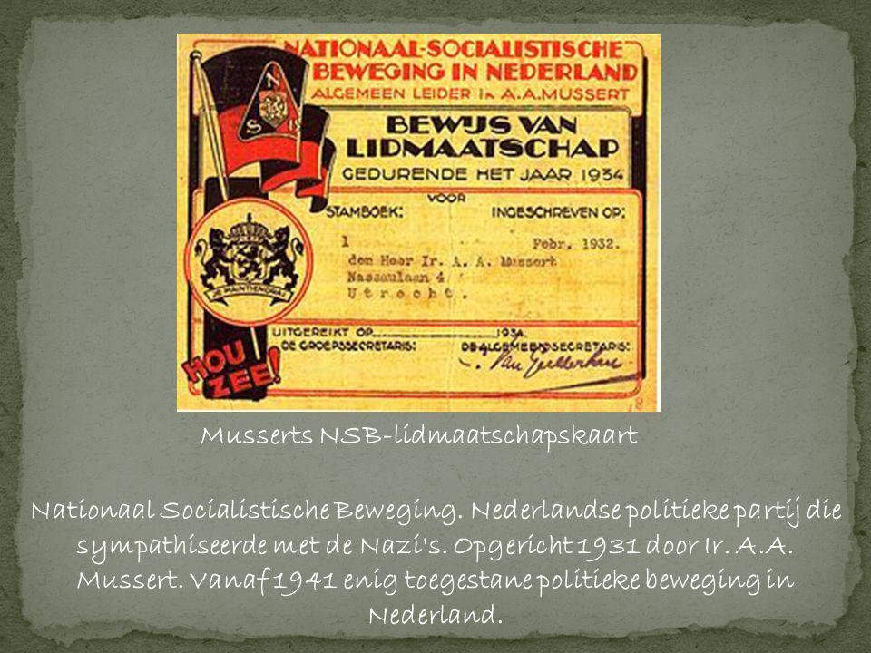 Musserts NSB-lidmaatschapskaart Nationaal Socialistische Beweging.