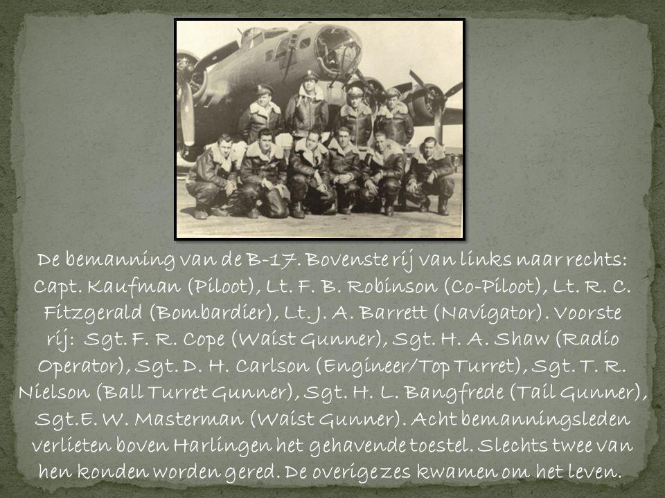 De bemanning van de B-17.Bovenste rij van links naar rechts: Capt.