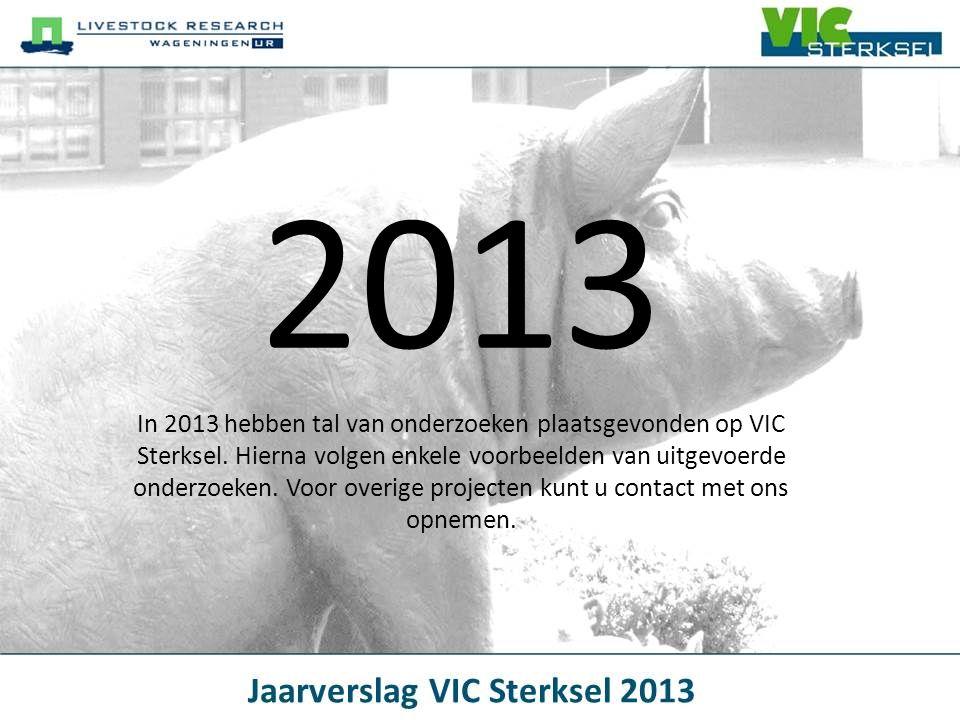 2013 In 2013 hebben tal van onderzoeken plaatsgevonden op VIC Sterksel. Hierna volgen enkele voorbeelden van uitgevoerde onderzoeken. Voor overige pro