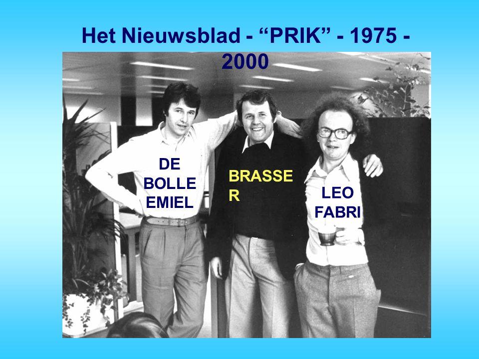 """Het Nieuwsblad - """"PRIK"""" - 1975 - 2000 BRASSE R DE BOLLE EMIEL LEO FABRI"""