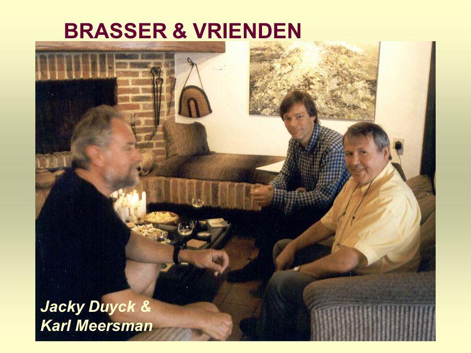 BRASSER & VRIENDEN KUNSTENAARS Kunstschilder Jacky Duyck Jacky Duyck & Karl Meersman