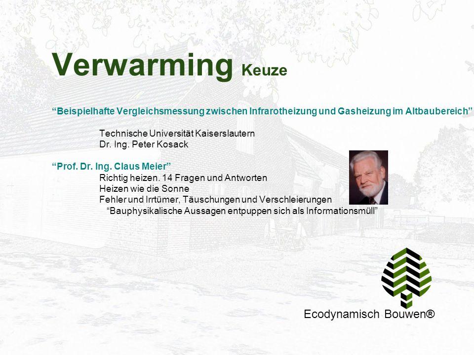 """Verwarming Keuze Ecodynamisch Bouwen® """"Beispielhafte Vergleichsmessung zwischen Infrarotheizung und Gasheizung im Altbaubereich"""" Technische Universitä"""