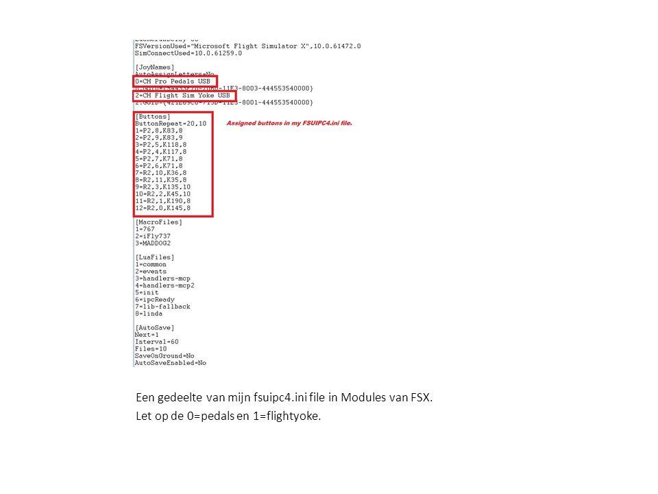 Een gedeelte van mijn fsuipc4.ini file in Modules van FSX. Let op de 0=pedals en 1=flightyoke.