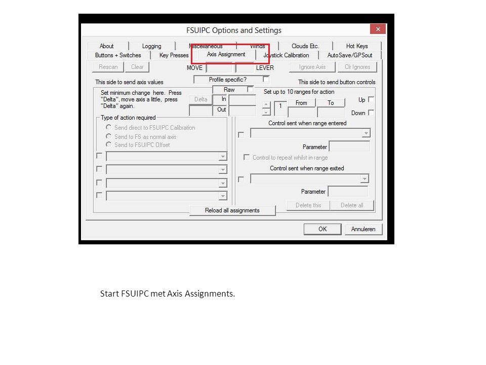 Start FSUIPC met Axis Assignments.