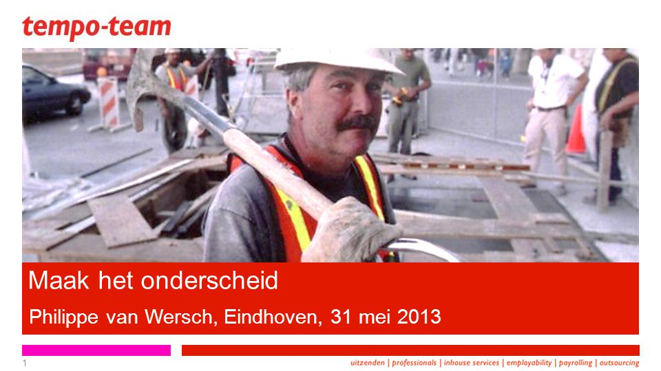 1 Philippe van Wersch, Eindhoven, 31 mei 2013 Maak het onderscheid